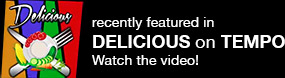 Recently featured in Delicious on Tempo. Watch the video!